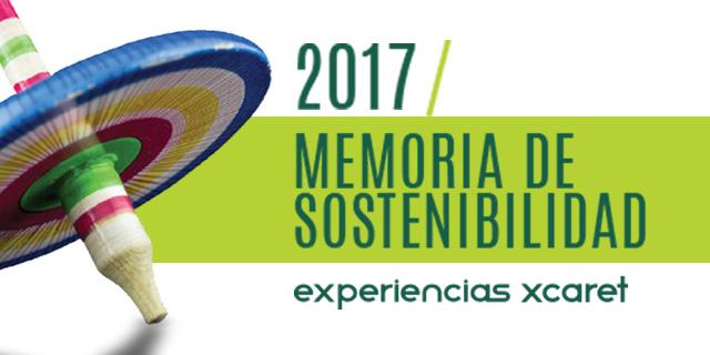 Memoria de Sostenibilidad Xcaret 2017