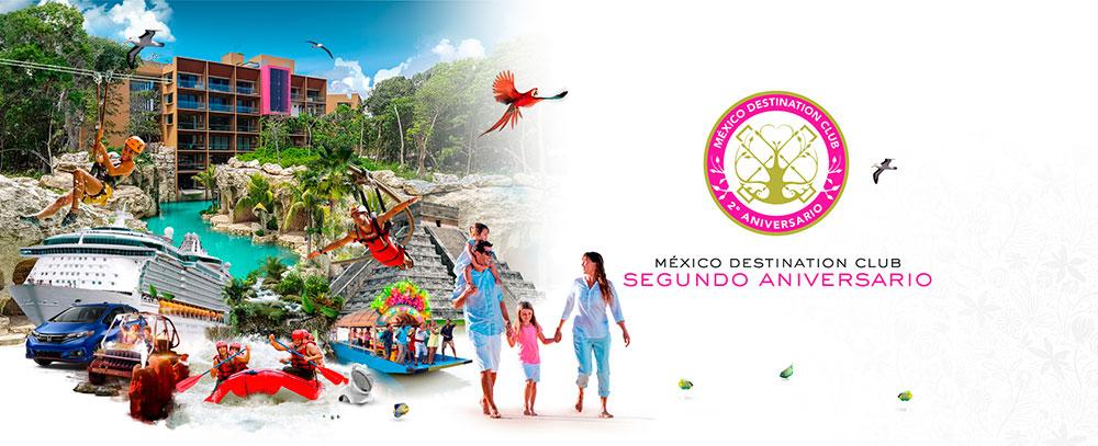 Mexico Destination Club 2° aniversario